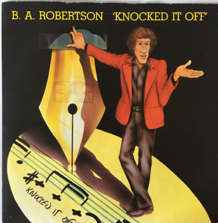 "B. A. Robertson ‎- Knocked It Off (7"") (VG/VG-)"